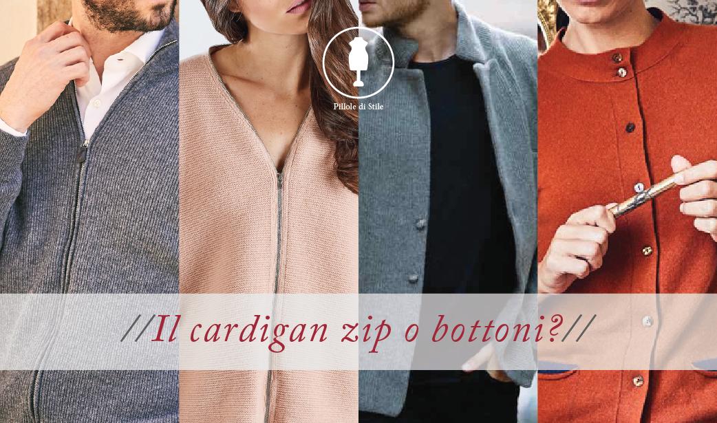 Pillola di Stile: Il Cardigan, zip o bottoni?  A te la scelta!