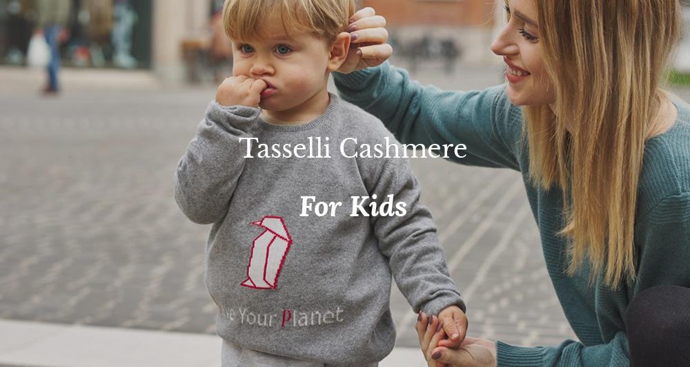 Tasselli Cashmere Kids: la linea ECO per bambini